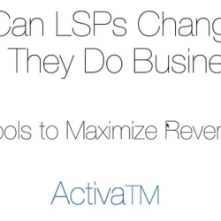 How Can LSPs Change the Way They Do Business